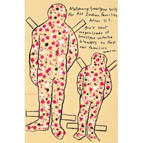 Matching Small Pox Suits for All Indian Families After U.S. Gov't Sent Wagon Loads of Smallpox Infested Blankets to Keep Our Families Warm (from the series Paper Dolls for a Post Columbian World)