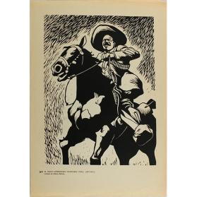 Plate 37:  El gran guerrillero Francisco Villa, (1877-1923) (from the portfolio Estampas de la Revolución Mexicana)